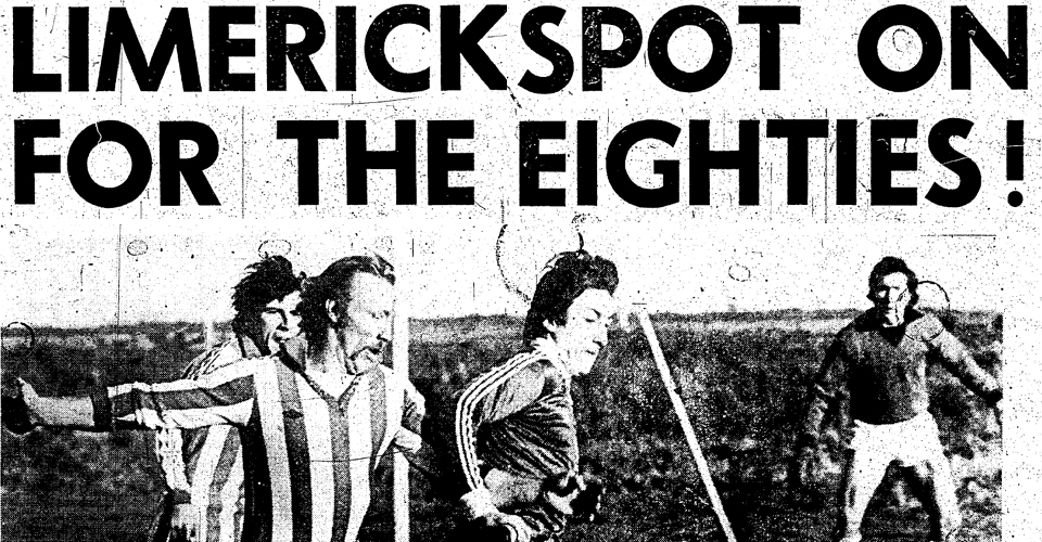 Classic Match: Limerick Spot On For The Eighties!