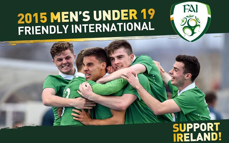 Irish U19s: Support Ireland In Markets Field Friendlies
