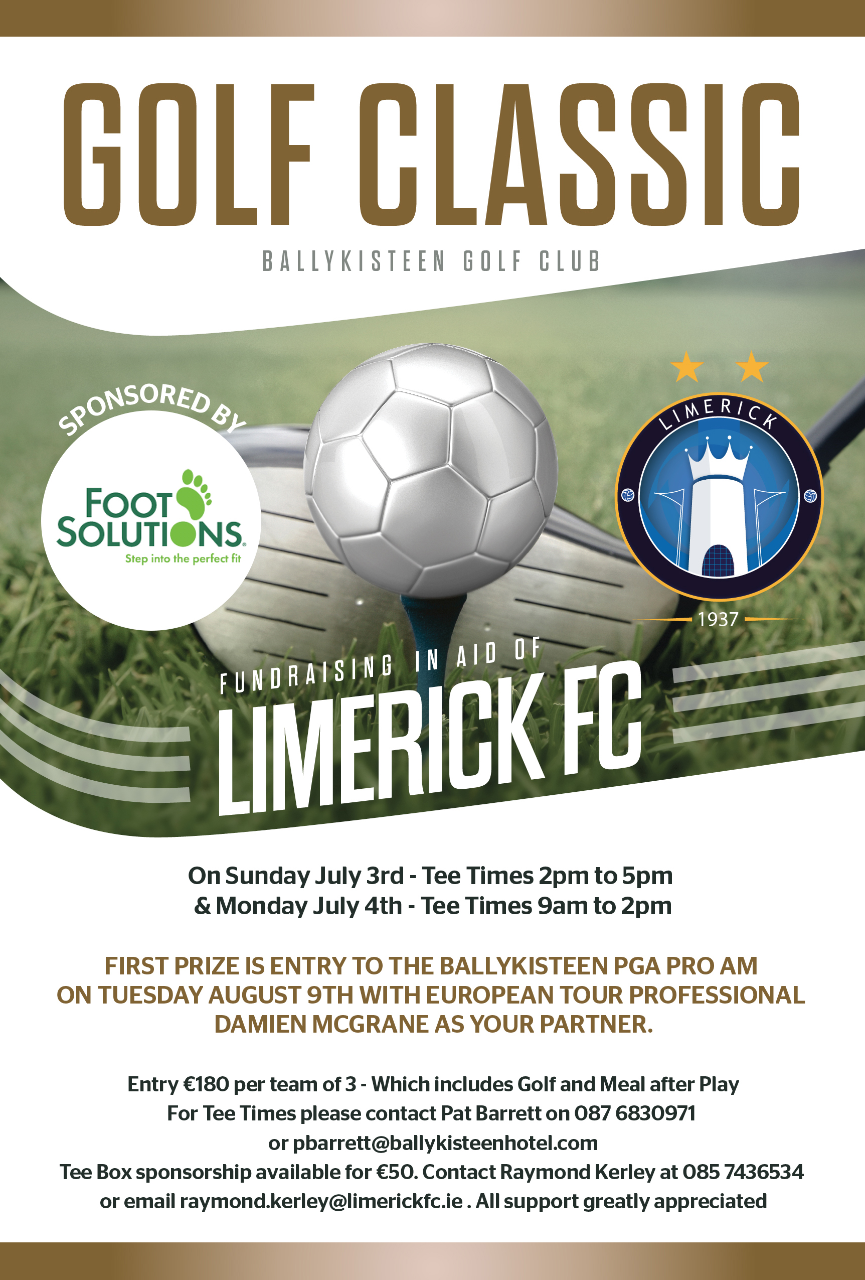 Limerick FC Golf Classic: Ballykisteen Golf Club, 3-4 July